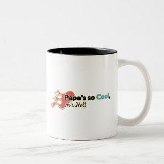 Papa's So Cool He's Hot Mugs