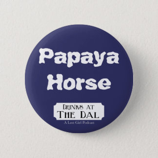 Papaya Horse 6 Cm Round Badge