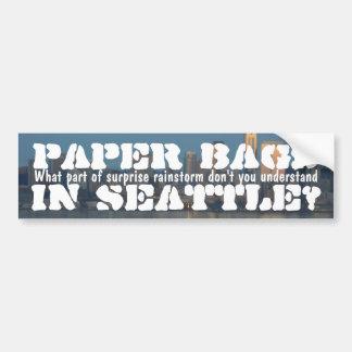 Paper bags in Seattle? Car Bumper Sticker