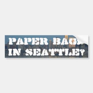 Paper bags in Seattle? Bumper Sticker