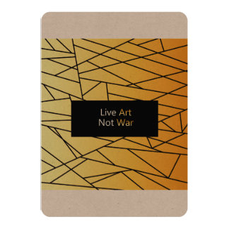 Paper greeting : Live art, not war Card