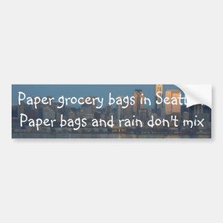 Paper grocery bags in Seattle? Bumper Sticker