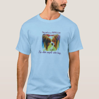 Papillons are angels T-Shirt
