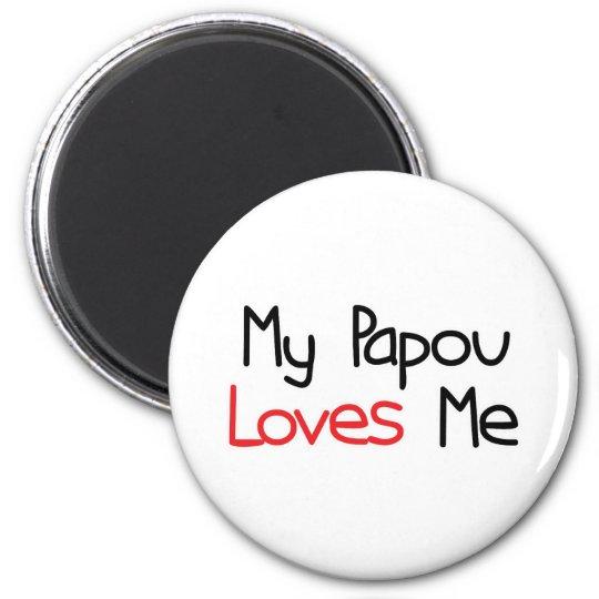Papou Loves Me 6 Cm Round Magnet