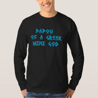 Papou of a Greek Mini God Shirt