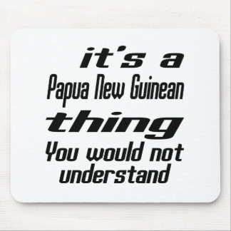 Papua New Guinean thing designs Mouse Pad