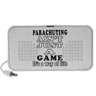 Parachuting Ain't Just A Game It's A Way Of Life Laptop Speakers