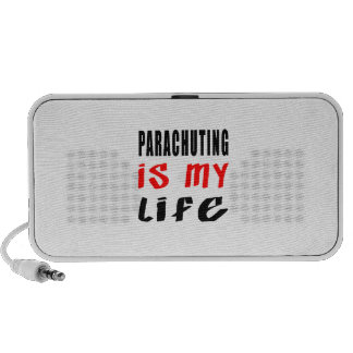Parachuting is my life travelling speakers