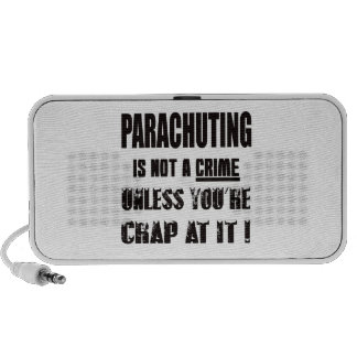 Parachuting is not a crime travelling speaker