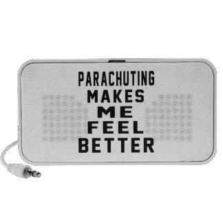 PARACHUTING Makes Me Feel Better Laptop Speakers