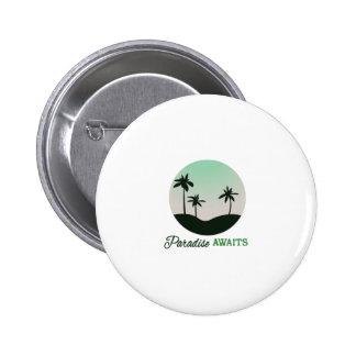 Paradise Awaits Pinback Button