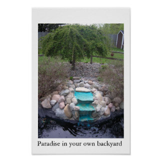 Paradise In your own backyard Poster
