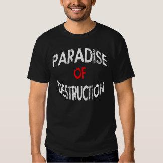 PARADISE OF DESTRUCTION TEE SHIRTS