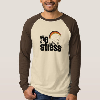 Paragliding - No Stress T-Shirt