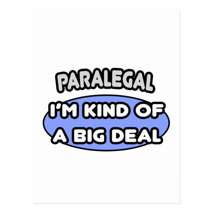 Paralegal...Kind of a Big Deal Postcard