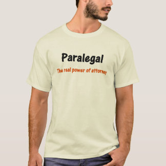 Paralegal Power of Attorney T-Shirt