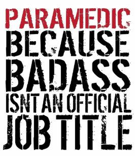 paramedic_because_badass_isnt_a_job_title_sweatshirt-r90537df512234ce4a2411ff0e4c771e6_jyr6u_307.jpg?rvtype=content