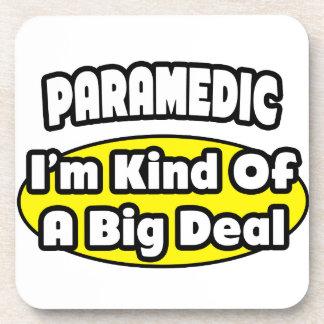 Paramedic = Kind of a Big Deal Coasters