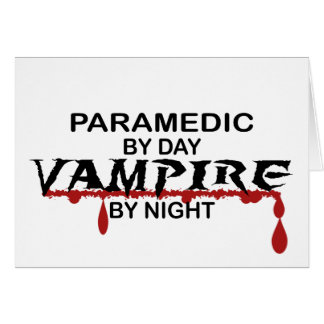 Paramedic Vampire by Night Card