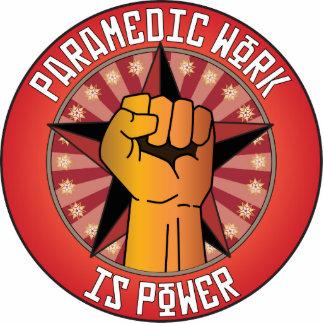 Paramedic Work Is Power Photo Sculpture