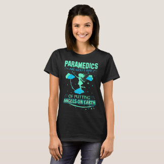 Paramedics Are Gods Angels On Earth Tshirt