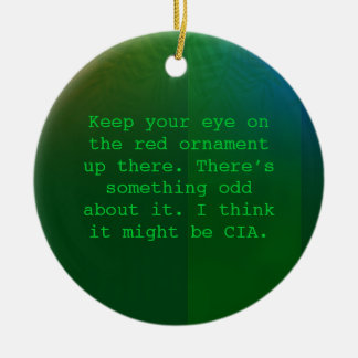 Paranoid Christmas ornament