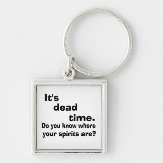 Paranormal Dead Time Keychain