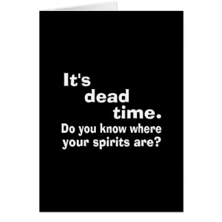 Paranormal Dead Time Public Service Announcement Greeting Card