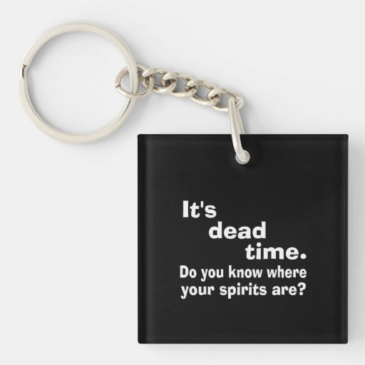 Paranormal Dead Time Public Service Announcement Square Acrylic Keychain