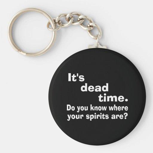 Paranormal Dead Time Public Service Announcement Key Chains