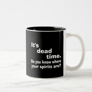 Paranormal Dead Time Public Service Announcement Coffee Mug