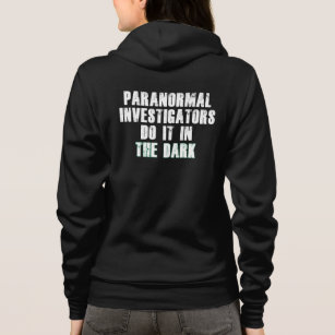Paranormal Investigators Humour (White) Hoodie