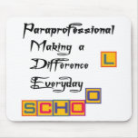PARAPROFESSIONAL MAKING A DIFFERENCE MOUSEPAD