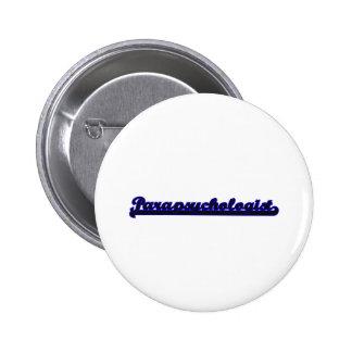 Parapsychologist Classic Job Design 6 Cm Round Badge