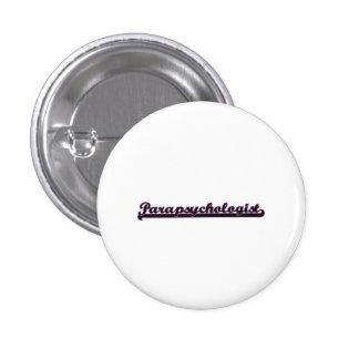 Parapsychologist Classic Job Design 1 Inch Round Button
