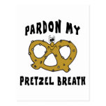 Pardon My Pretzel Breath Gift Post Cards
