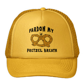 Pardon My Pretzel Breath Trucker Hat
