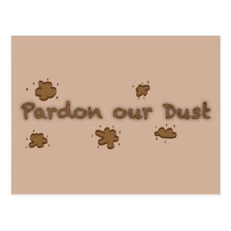 Pardon Our Dust Postcards