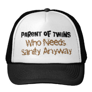 Parent of TWINS Who Needs Sanity Anyhow Mesh Hats