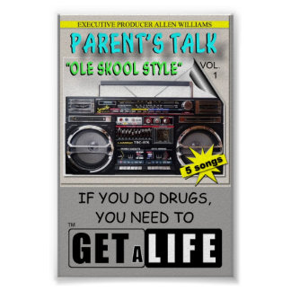 PARENT S TALK PROJECT COUNTER CARD Get A Life Poster