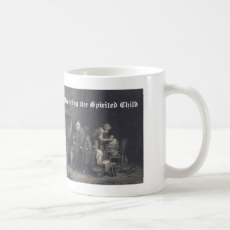 Parenting the Spirited Child Coffee Mug
