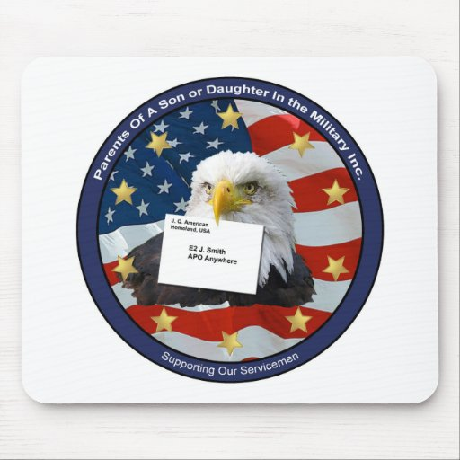 Parents Of A Son Or Daughter In The Military Mouse Pad