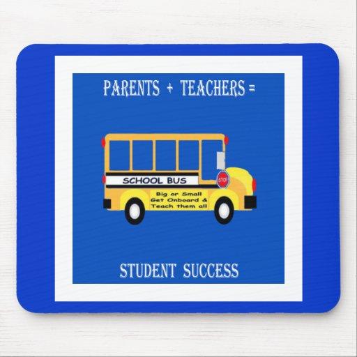 Parents + Teachers = Student Success Mouse Pads