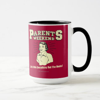 Parents Weekend: Hide Everything Mug