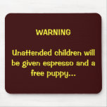 Parents:  You've been warned...