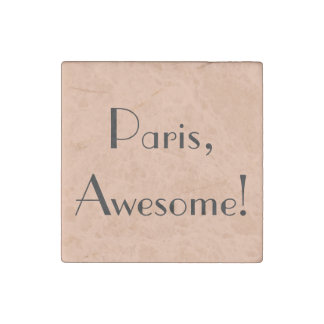 Paris, Awesome! Quote Magnet