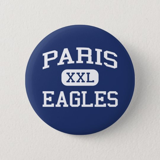 Paris Eagles Middle School Paris Arkansas 6 Cm Round Badge