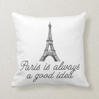 Paris is always a good idea cushion