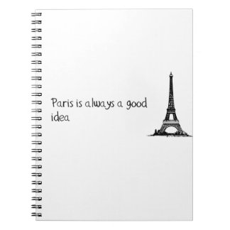 Paris is always a good idea spiral notebook