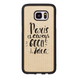 Paris Is Always A Good Idea Wood Samsung Galaxy S7 Edge Case